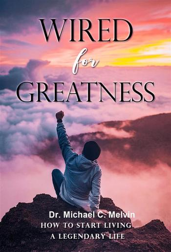 Wired For Greatness PDF