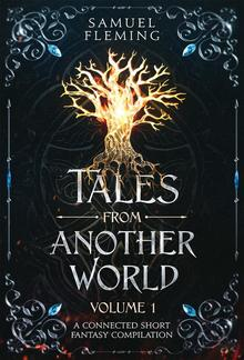 Tales from Another World: Volume 1 PDF