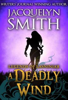 Legends of Lasniniar: A Deadly Wind PDF