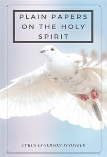 Plain Papers on the Holy Spirit PDF