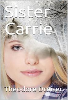 Sister Carrie: A Novel PDF