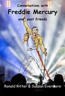 Conversations with Freddie Mercury and past friends PDF