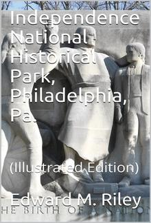 Independence National Historical Park, Philadelphia, Pa. / National Park Service Historical Handbook Series No. 17 PDF