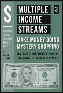 Multiple Income Streams (3) - Make Money Doing Mystery Shopping PDF