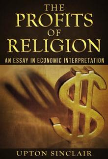 The Profits of Religion: An Essay in Economic Interpretation PDF