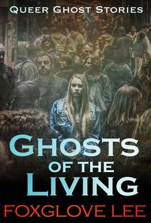 Ghosts of the Living PDF