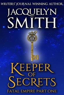 Keeper of Secrets: Fatal Empire Part One PDF