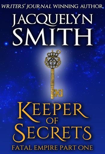 Keeper of Secrets: Fatal Empire Part One PDF