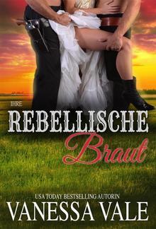 Ihre rebellische Braut PDF