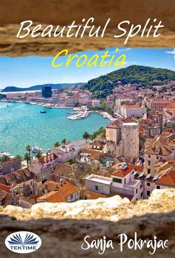 Beautiful Split - Croatia PDF