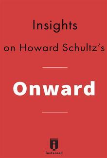 Insights on Onward by Howard Schultz PDF