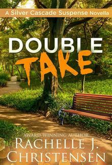 Double Take: Silver Cascade Suspense Novella PDF