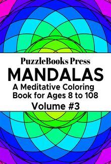PuzzleBooks Press Mandalas - Volume 3 PDF