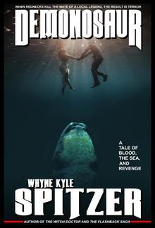 Demonosaur: A Tale of Blood, the Sea, and Revenge PDF