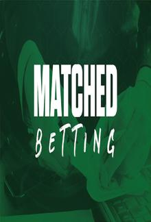 Matched-Betting for Beginners : The Ultimate Guide to Making Money from Home PDF