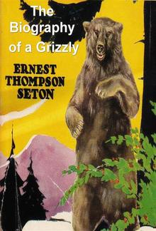 The Biography of a Grizzly PDF