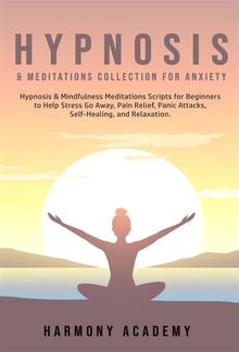 Hypnosis & Meditations Collection for Anxiety PDF