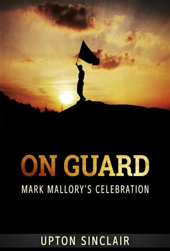 On Guard: Mark Mallory's Celebration PDF