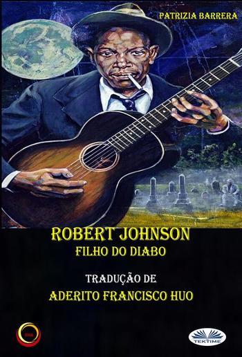 Robert Johnson Filho Do Diabo PDF