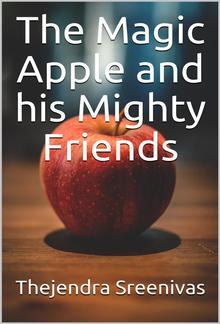 The Magic Apple and his Mighty Friends PDF