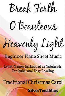 Break Forth O Beauteous Heavenly Light Beginner Piano Sheet Music PDF