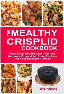 The Mealthy CrispLid Cookbook PDF