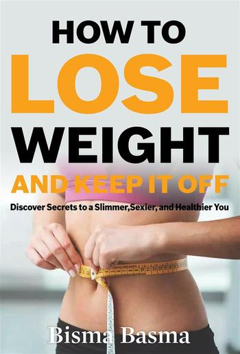 How to Lose Weight and Keep It Off PDF