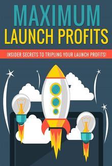 Maximum Launch Profits PDF