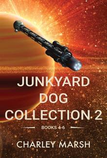 Junkyard Dog Collection 2: Books 4-6 PDF