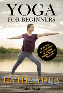 Yoga For Beginners: Hatha Yoga PDF