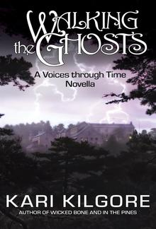 Walking the Ghosts: A Voices through Time Novella PDF