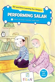 Elif and Emre Learning Our Religion - Performing Salah PDF