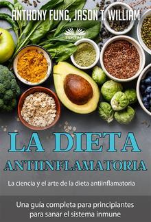 La Dieta Antiinflamatoria - La Ciencia Y El Arte De La Dieta Antiinflamatoria PDF