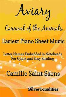 Aviary the Carnival of the Animals Easiest Piano Sheet Music Tadpole Edition PDF