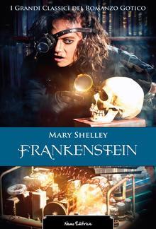 Frankenstein. I grandi classici del romanzo gotico PDF