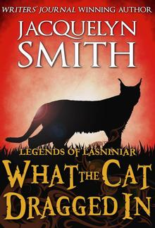 Legends of Lasniniar: What the Cat Dragged In PDF