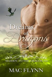 Dreams of Dragons: Maiden to the Dragon, Book 10 PDF