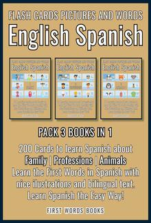 Pack 3 Books in 1 - Flash Cards Pictures and Words English Spanish PDF