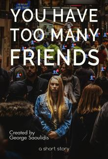 You Have Too Many Friends PDF