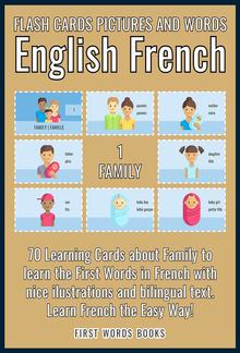 1 - Family - Flash Cards Pictures and Words English French PDF