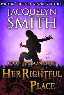 Legends of Lasniniar: Her Rightful Place PDF