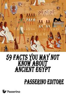 59 facts you may not know about Ancient Egypt PDF