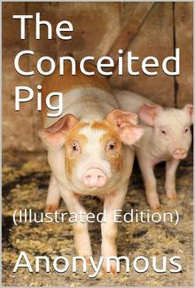 The Conceited Pig PDF