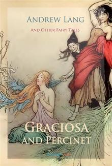 Graciosa and Percinet and Other Fairy Tales PDF
