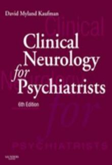 Clinical Neurology for Psychiatrists, 6th Edition PDF