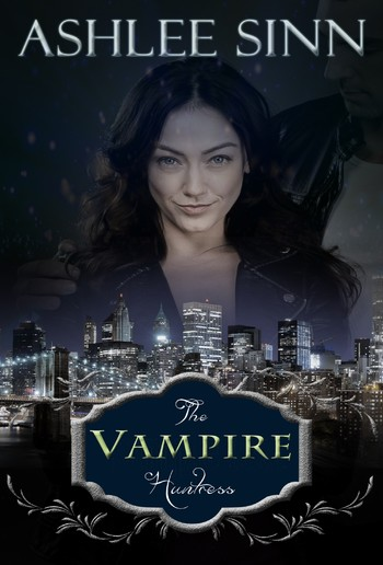 The Vampire Huntress PDF