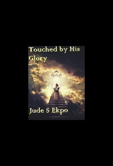 Touched by His Glory PDF