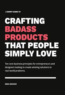 Crafting Badass Products PDF