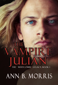 The Vampire Julian (Book #1 in The Whitecombe Legacy series) PDF