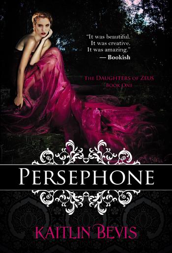 Persephone (Book #1 in The Daughters of Zeus series) PDF